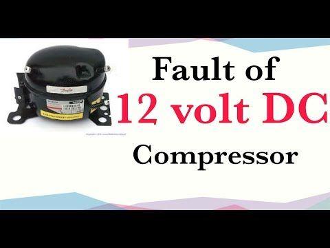 Fault Of 12 Volt 24 Volt Dc Compressor Urdu Hindi All Servises For All Youtube Compressor Hindi Urdu