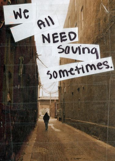 We all need saving