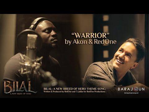 Warrior By Akon Redone Bilal Theme Song Feb 2 2018 Release