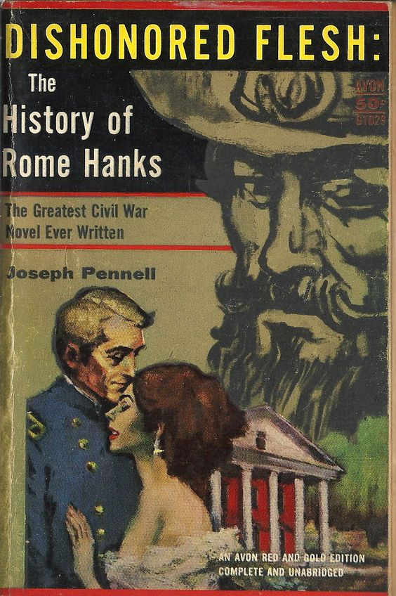 The Dishonored Flesh The History of Rome Hanks