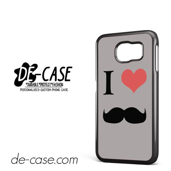 I Love Moustache DEAL-5472 Samsung Phonecase Cover For Samsung Galaxy S6 / S6 Edge / S6 Edge Plus