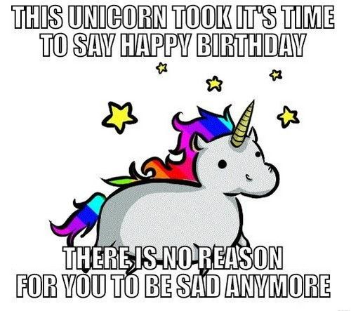 Unicorn Birthday Meme Unicorn Unicorn Birthday Meme Unicorn Memes Unicorn Birthday