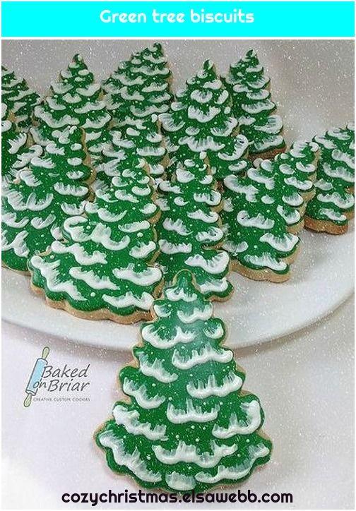 Green Tree Biscuits Xmas Cookies Christmas Cookies Decorated Christmas Sugar Cookie Recipe