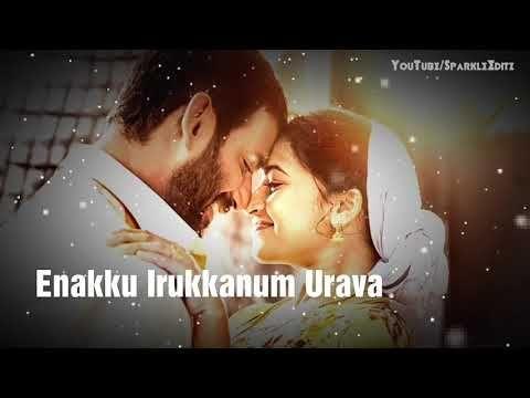 Karuvakaatu Karuvaaya Song Tamil Whatsapp Status Female Love Lyrical Video Youtube In 2020 Song Status Cute Love Songs Audio Songs Free Download