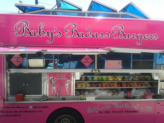 Baby's Badass Burgers, L.A, CA Food Truck
