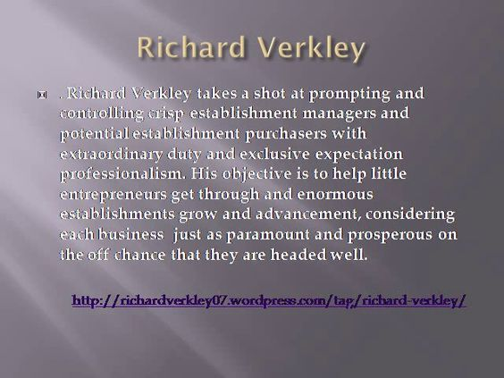 Richard Verkley is a successful businessman, speaker, entrepreneur, author and Chief executive officer of Far Point Mining and Focal Point International.