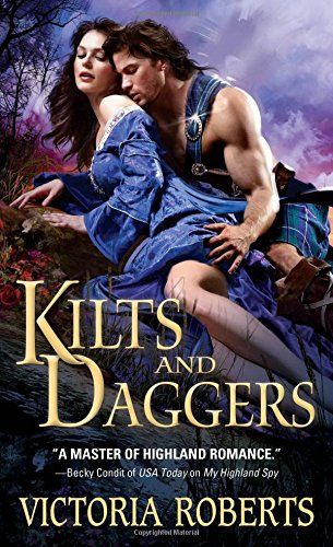Kilts and Daggers (Highland Spies) by Victoria Roberts http://www.amazon.com/dp/1402292031/ref=cm_sw_r_pi_dp_CWwsvb151NJ7S