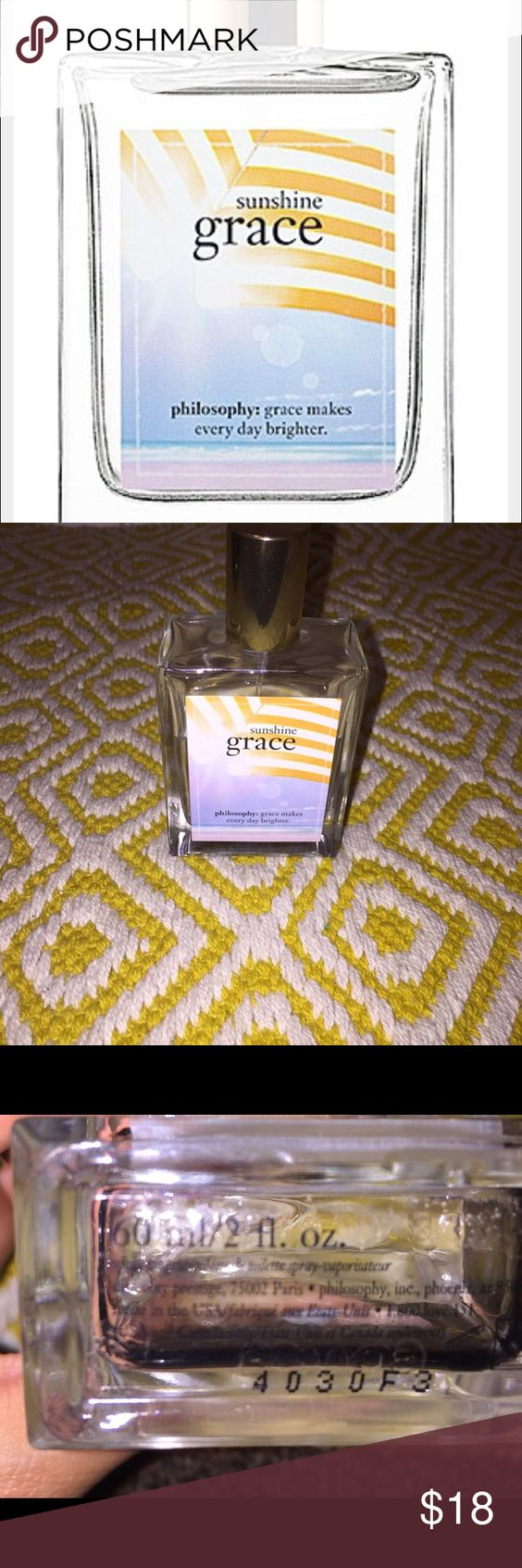 Sunshine grace perfume by philosophy Lovely fragrance. Defiantly smells like summer. Smells like the traditional grave with a hint of sunscreen, coconut and overall fresh smell. More than half is left. I just got bored and wanted to change perfumes. Very strong fragrance but not too overpowering. Price reflects the use. It's a 2oz bottle Philosophy Other