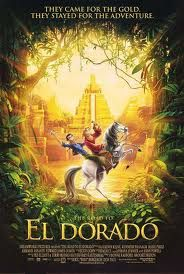 The Road to El Dorado.  2000. Grew up loving this movie, watched it almost every night