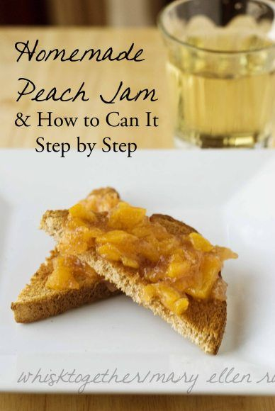 Peach Jam plus How to Can jams/jellys/marmalades Step by Step