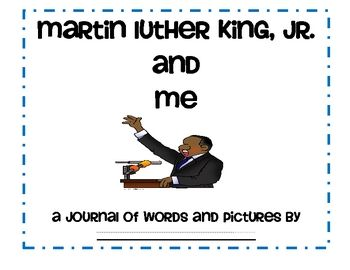 This journal encourages students to make personal connections between themselves and Martin Luther King, Jr. by providing space for students to wri...