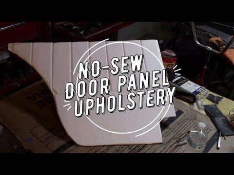 No Sew Door Panel Upholstery Youtube Panel Doors Paneling Upholstery