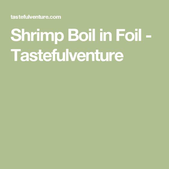 Shrimp Boil in Foil - Tastefulventure