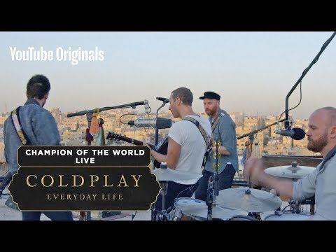 Coldplay Champion Of The World Live In Jordan Youtube Champions Of The World Coldplay New Coldplay