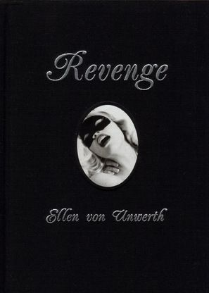 Revenge by Ellen von Unwerth. Signed & numbered. Slipcased. First special edition