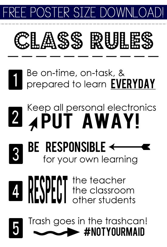 Usually don't see #5 on class rules posters, but I love it!