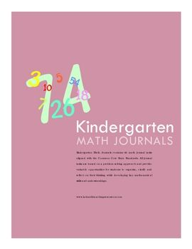 'Kindergarten Math Journals' contains 60 math journal tasks aligned with the Common Core State Standards. The problem solving tasks cover a range o...
