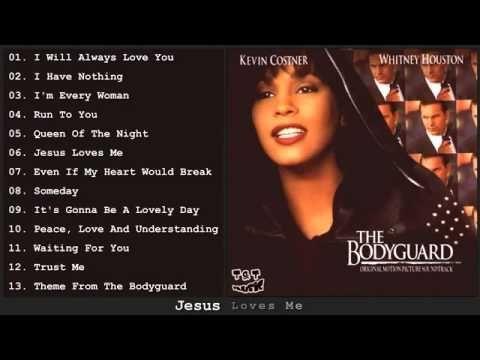 Whitney Houston The Bodyguard Full Album 1992 Youtub Youtube Z Music Whitney Houston Song Playlist