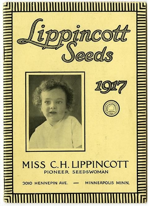"""The Carrie Lippincott 1917 catalog cover features a portrait of her young nephew, Philip Kent Eichelzer. Carrie Lippincott, the self-proclaimed """"pioneer seedswoman"""" and """"first woman in the flower seed industry"""" established her mail-order flower seed business in Minneapolis in 1891."""