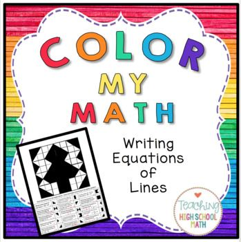 Algebra Color My Math Writing Equations Of Lines Pinterest