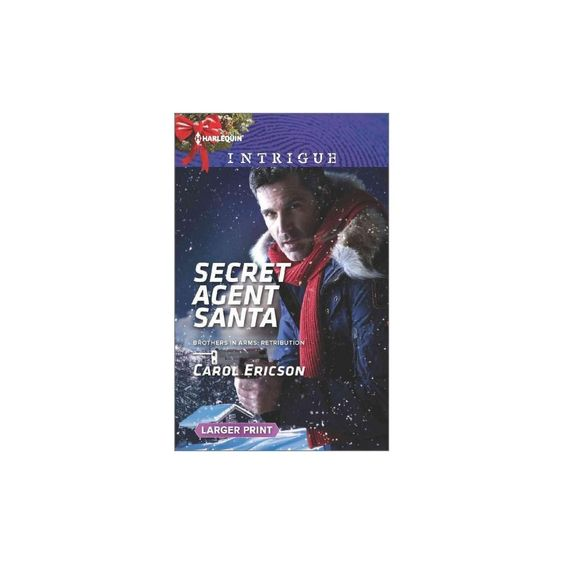Secret Agent Santa ( Harlequin Intrigue: Brothers in Arms: Retribution) (Larger Print) (Paperback)