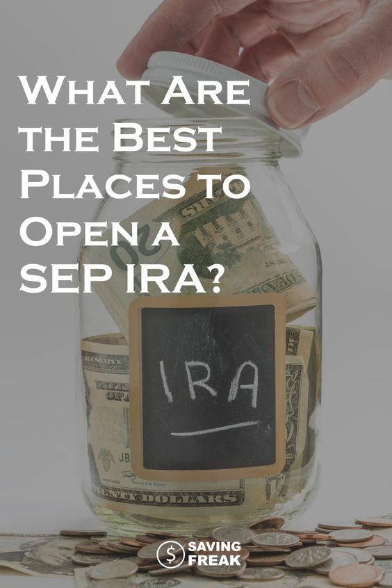 best places to open a sep ira 3