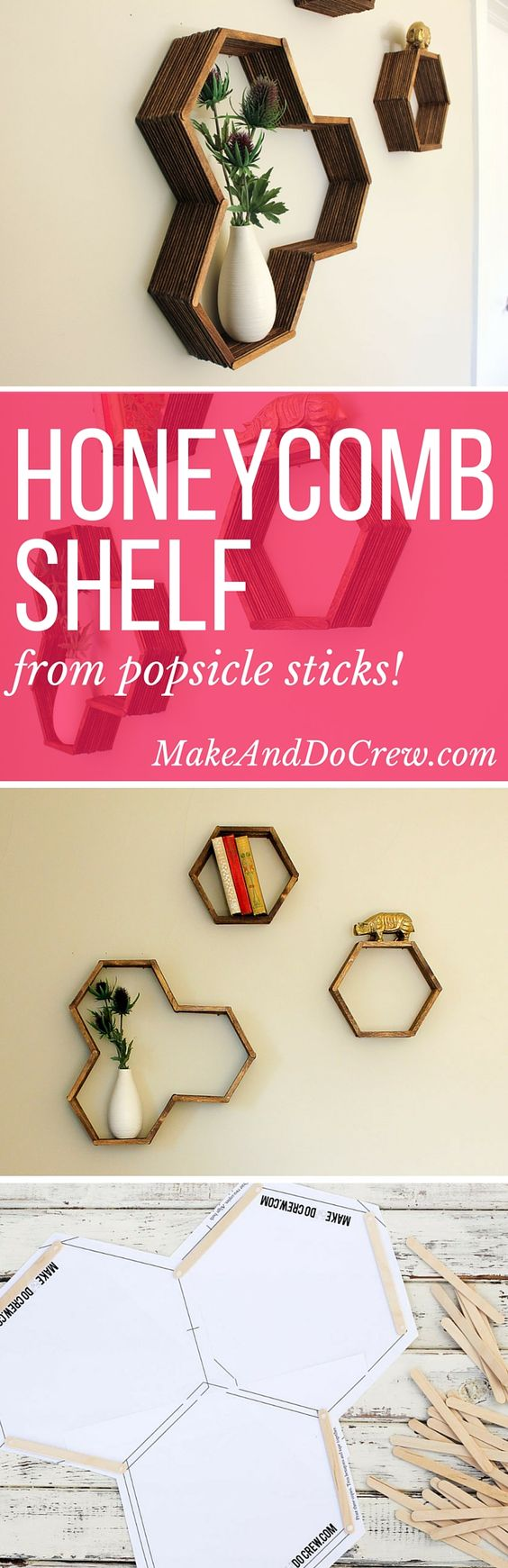 Make awesome mid century modern honeycomb shelves for less than $10 using popsicle sticks! These West Elm worthy hexagon shelves add warmth and dimension to any gallery wall and also look great on their own. Click for instructions and free downloadable template. | MakeAndDoCrew.com: