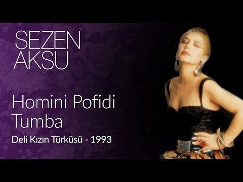 Sezen Aksu Homini Pufidi Tumba Official Video Youtube Turkish Pop Movie Posters Aksu