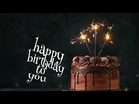 Happy Birthday To You Video Song Female Version Happy Birthday Song Status 15 Secon Happy Birthday Song Download Happy Birthday Wishes Song Happy Birthday Love