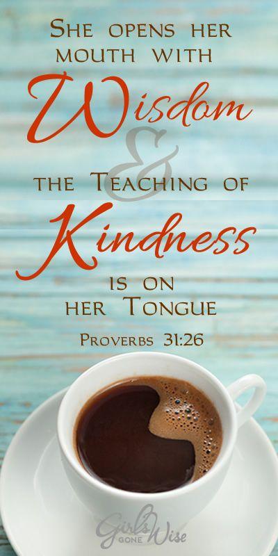 Proverbs 31:26: