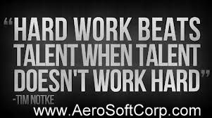 I'll hire the person with a high work ethic and average ... I'll hire the person with a high work ethic and average intelligence over a
