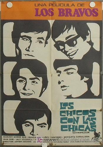 """LOS BRAVOS, de su película """"Los chicos con las chicas"""""""