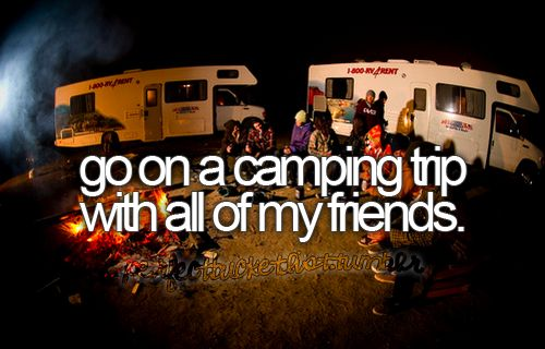 camping all my friends