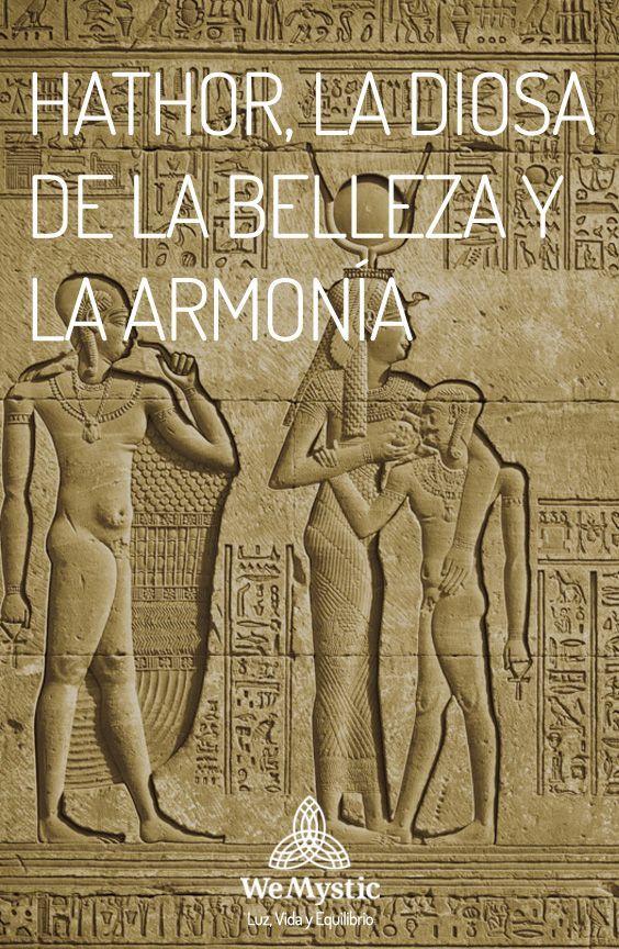 Hathor La Diosa De La Belleza De La Perfección Y De La Armonía Wemystic Dioses Mitologia Egipcia Mitología