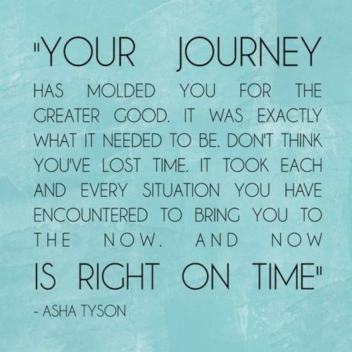 love words-to-live-by: Inspirational Quote, Words Of Wisdom, The Journey, Favorite Quote, Lost Time, My Life, Quotes Sayings, Journey Quote