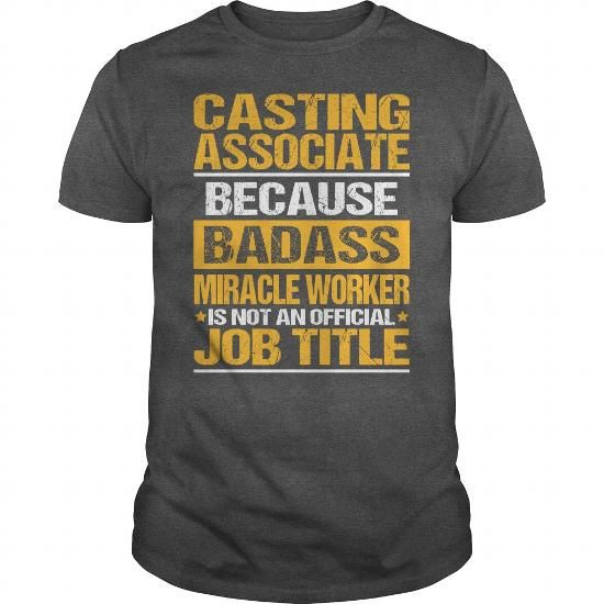 Awesome Tee For Casting Associate T Shirts, Hoodies. Get it here ==► https://www.sunfrog.com/LifeStyle/Awesome-Tee-For-Casting-Associate-132221058-Dark-Grey-Guys.html?57074 $22.99