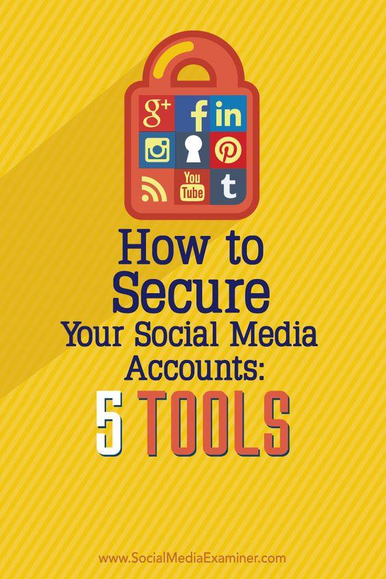 how to secure your social media accounts #socialMedia