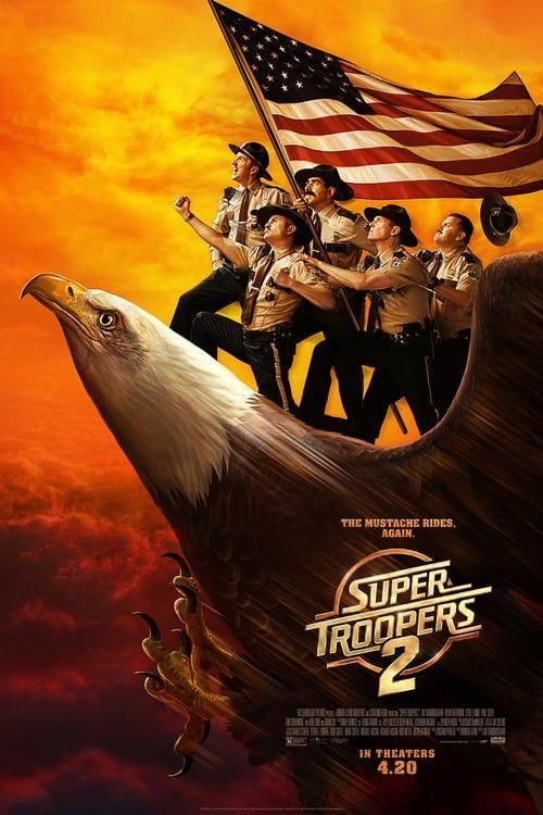 Super Troopers 2 2018 Full Movie Super Troopers 2 Super Troopers Full Movies Online Free