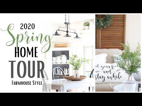 Spring Home Tour 2020 Farmhouse Style Home Tour Spring Home Decor Spring Farmhouse Tour Youtube In 2020 Spring Home Decor Home Decor Patio Decor