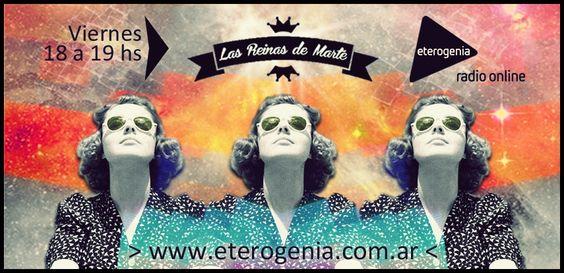 Portada Facebook > Las Reinas de Marte, programa radial. Radio Eterogenia, 2013.    @reinasdemarte @radioeterogenia