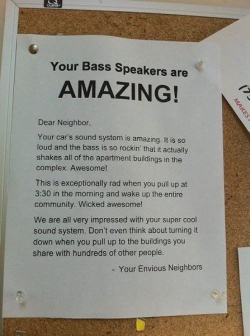 OMG TOO FUNNY.  Going to have to use this as inspiration for my next apt.  22 Outstanding Neighbour Complaint Notes