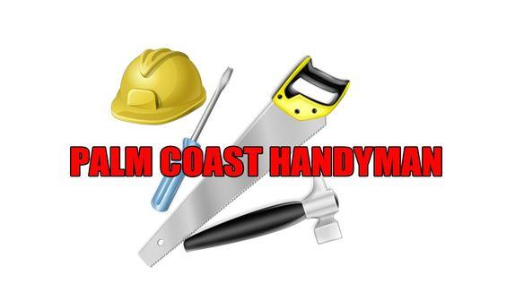 Palm Coast Handyman - Palm Coast Handyman Services Call (386) 597-1936
