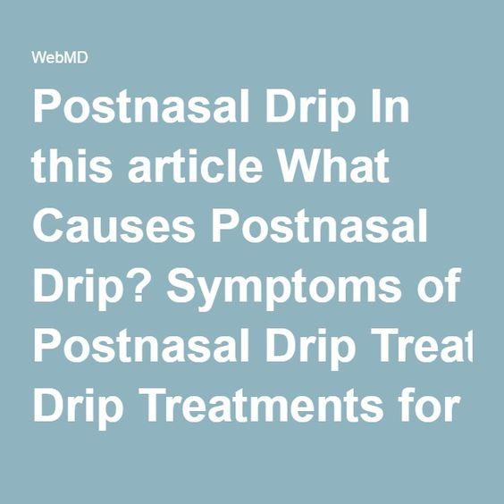 treatments for postnasal drip healthy me mental