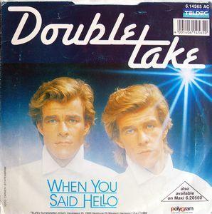 "Double Take (2) - When You Said Hello (Vinyl 7"") 1986 Portugal"
