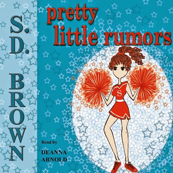 KID'S MYSTERY BOOK REVIEWS HOSTED BY S. D. Brown: NEW AUDIBLE RELEASE: PRETTY LITTLE RUMORS