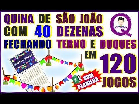 Quina De Sao Joao Com 40 Dezenas Fechando Terno E Duques