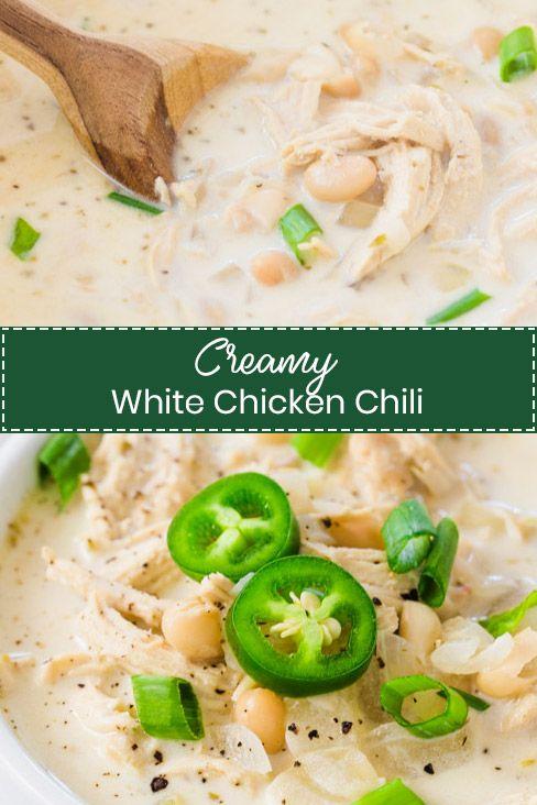 Creamy White Chicken Chili Recipe Creamy White Chicken Chili Chicken Chili White Chicken Chili