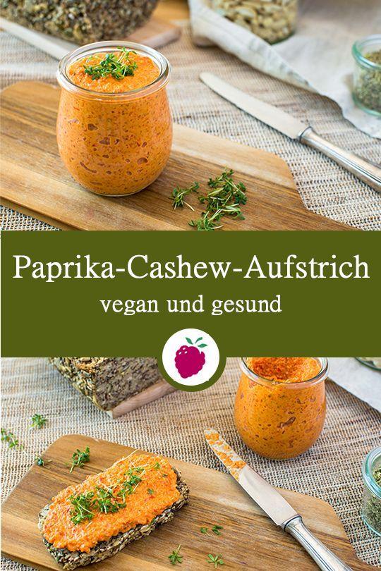 Paprika Cashew Aufstrich Rezept Vegane Brotaufstriche Rezepte Brotaufstrich Rezept