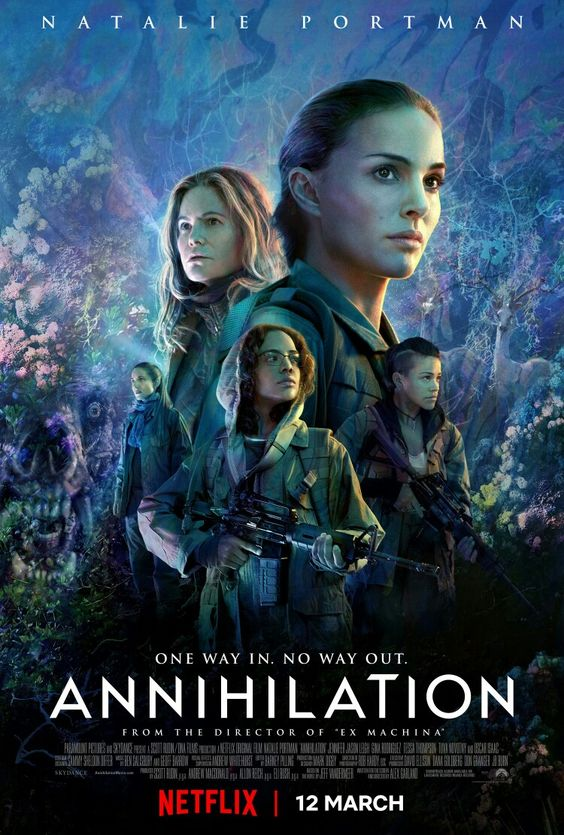 Annihilation (February 23, 2018) science fantasy action film written/directed by Alex Garland. Based on novel by Jeff VanderMeer. A group of soldiers enters an environmental disaster zone, only one soldier comes back out alive, though he is grievously injured. In an attempt to save his life, his wife Lena, a biologist, volunteers for another expedition into the zone to figure out what happened to him. Stars: Natalie Portman, Jennifer Jason Leigh, Gina Rodriguez, Tessa Thompson, Oscar Isaac.