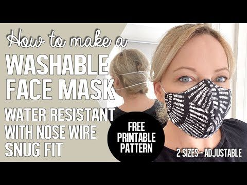 How To Make A Washable Face Mask Water Repellant Snug Fit